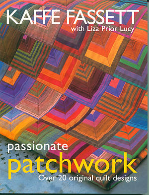 Passionate Patchwork by Kaffe Fassett