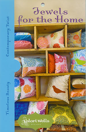 Jewels for the Home Pattern by Valori Wells