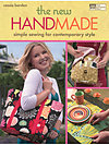 The New Handmade: Simple Sewing for Contemporary Style by Cassie Barden