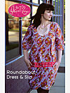 Roundabout Dress & Slip Pattern by Anna Maria Horner