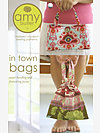 Amy Butler Intown Bags Pattern