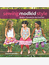 Sewing Modkid Style (signed) by Patty Young