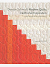 Denyse Schmidt: Modern Quilts Traditional Inspiration
