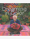 Kaffe Fassett's Dreaming in Color: An Autobiography