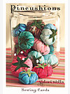 Pincushions Sewing Card by Valori Wells