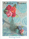 Fabric Roses Sewing Card by Valori Wells Designs