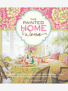 The Painted Home (signed) by Dena