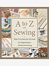 A to Z of Sewing (Hardcover) by Martingale & Company