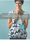 Make It Sew Modern by Vanessa Christenson of V and Co.