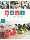 Baby Times by Abbey Lane Quilts