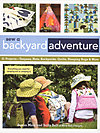 Sew a Backyard Adventure by Susan Maw and Sally Bell