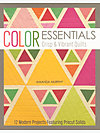 Color Essentials - Crisp & Vibrant Quilts by Amanda Murphy