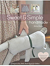 Sweet & Simple Handmade by Melissa Wastney