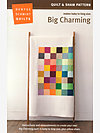 Big Charming Quilt by Denyse Schmidt
