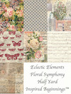 Eclectic Elements <i>Floral Symphony</i> Half Yard Inspired Beginnings™