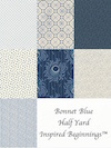 Bonnet Blue Half Yard Inspired Beginnings™